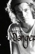 Danger by Love1Dgs