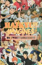 Haikyuu Imagines by sweetdreamer979