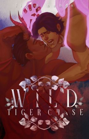 Wild Tiger Chase (BxB) (Book #2) by LigiaNunes