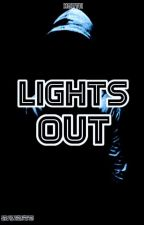 Lights out  by Iamthechampionxcb
