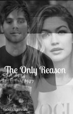 The Only Reason l.h by ImLaurieMendes