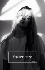 Foster Care by traumatising