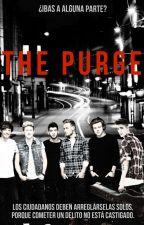 The Purge. by SheWaitingFall