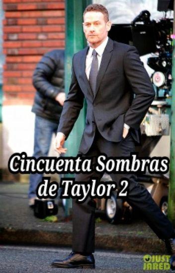 Cincuentas Sombras de Taylor 2