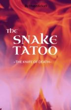The Snake tatoo:knife of death  by Hvezdicka9
