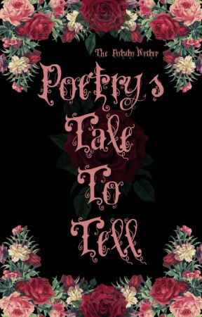 Poetry's Tale to Tell by The_Potato_Writer