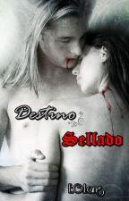 Destino Sellado by gise_18