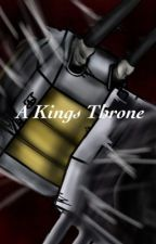 A Kings Throne by soundOwaveO