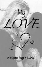 My Love (Lesbian Story) by iipandaaaii