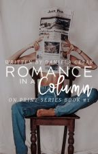 Romance In A Column by ffoolproof