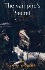 The vampire secret(bk 2 of the vampire mate) by horror_freak505