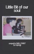 little bit of our soul  ॢ larry mpreg (sequel to nail paint) by innerartsy