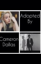 Adopted by Cameron Dallas by camdallasfanific