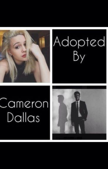 Adopted by Cameron Dallas