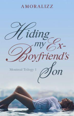 Hiding My Ex- Boyfriend's Son by Presidentializ