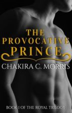 The Provocative Prince by LeanGoddess
