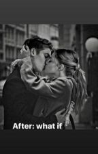 After: What if by somethinggreat1