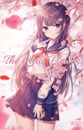 The Little Flower {KageyamaxOC} *!REWRITING!* by Dark_Wolf13