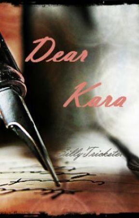 Dear Kara by SillyTrickster