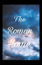 The Roman Home by nikee_yoda