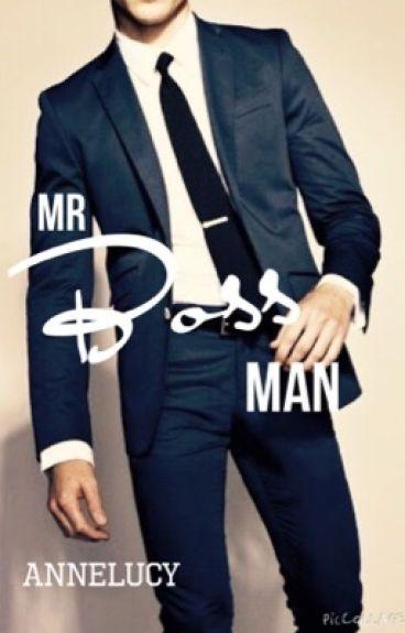 Mr. Boss Man