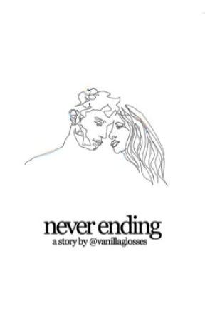 never ending by vanillaglosses