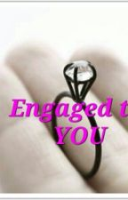 Engaged To You by caidel_456