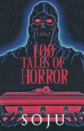 100 Tales Of Horror by Kuya_Soju