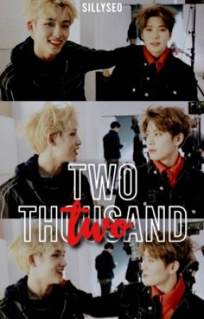 TWO THOUSAND TWO. ☾ jaewin one shot. [✓] by sillyseo