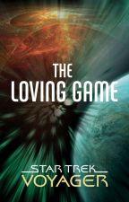 Star Trek Voyager: The Loving Game by scifiromance