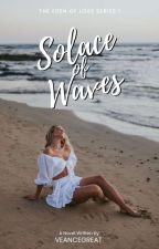 Solace of Waves (Sweet Lavernia Girls Series #1) by Millicenct
