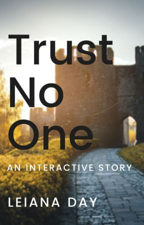 Trust No One - an interactive story by leiana52