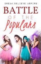 Battle Of The Populars by dream_believe_aspire