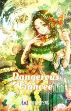 Dangerous Fiancee by -pink1panther3-