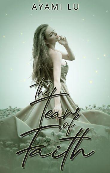 The Tears of Faith (Complete & Editing)