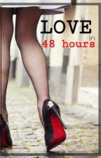LOVE in 48 hours by NashPattaudi