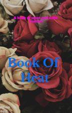 Book of heat by bxbygxrl_x