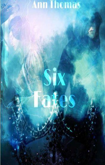 Six Fates