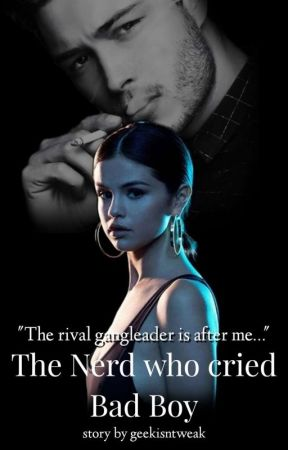 The Nerd who cried Bad Boy by geekisntweak_