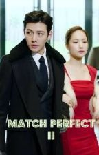 MATCH PERFECT 2 by BbTaklesa