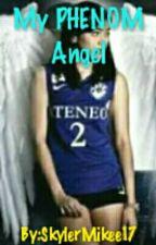 My Phenom Angel (AlyDen) by Unknown31518