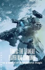 The Titanfall player was accidentally summoned to a world of swords and magic by Lerpa2k2