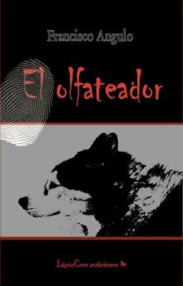 El Olfateador by Angulo