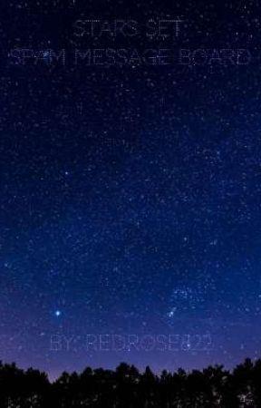 Stars Set: Spam Message Board by RedRose822