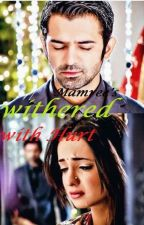 Withered with Hurt by Mamree