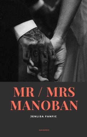 """MR & MRS MANOBAN"" [JENLISA FF] [LISA G!P] by AlexWithAnX1"