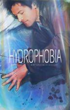 Hydrophobia by MrDeanWinchester