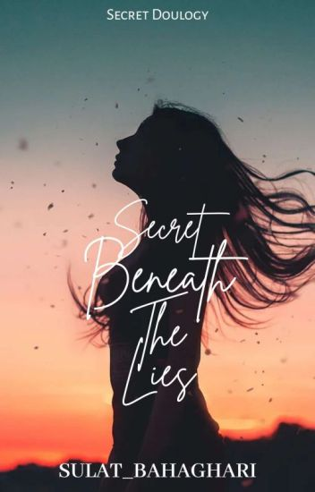 Secret Beneath The Lies