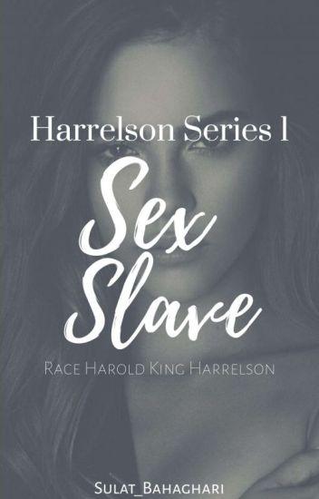 Harrelson Series 1: Sex Slave (Race Harold King Harrelson)