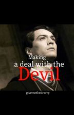 Making a deal with the Devil //Tomarry by givemethedrarry